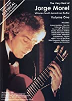 The Very Best of Jorge Morel: Virtuoso South American Guitar (Ashley Mark Classical Series for Guitar)