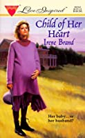 Child Of Her Heart (Harlequin Love Inspired)