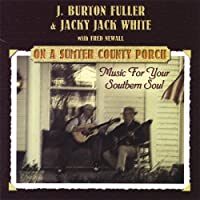 On a Sumter Country Porch: Music for Your Southern