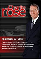 Charlie Rose with Marcel Marceau; Whit Stillman; Edward Wessex; Peter Westbrook (September 27 2000) [並行輸入品]