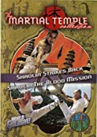 The Martial Temple Collection: Shaolin Strikes Back/Shaolin: The Blood Mission