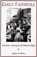 Emily Faithfull: Victorian Champion of Women's Rights