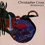 Rendezvous by Christopher Cross (2000-01-01) 画像