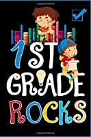 1st Grade Rocks Notebook: First Grade Lined Journal Notebook For Kids Girls & Boys - 120 Pages 6x9 Notebook To Write in For 1st Grader Students