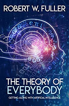 The Theory of Everybody by [Fuller, Robert]