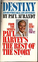 Paul Harvey's: Destiny