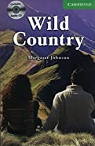 Wild Country Level 3 Lower Intermediate Book with Audio CDs (2) Pack (Cambridge English Readers)