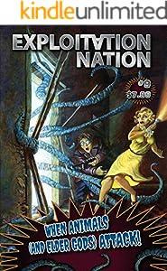 Exploitation Nation #9: When Animals and Elder Gods Attack (English Edition)