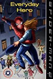 Spider-Man 2: Everyday Hero (Festival Readers)