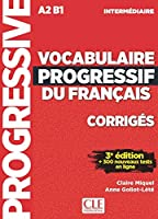 Vocabulaire progressif du francais - Nouvelle edition: Corriges intermed
