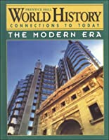 World History Connections to Today: The Modern Era