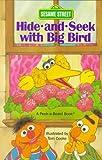 Hide-And-seek with Big Bird (Peek-a-Board Books)