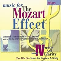 Music For The Mozart Effect, Volume 4, Focus & Clarity by Don Campbell (2000-10-24)