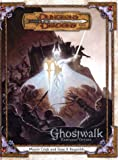 Ghostwalk Campaign Option (Dungeons & Dragons)