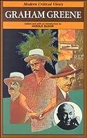 Graham Greene (Bloom's Modern Critical Views)