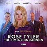 Doctor Who: Rose Tyler: The Dimension Cannon (Rose Tyler Doctor Who)