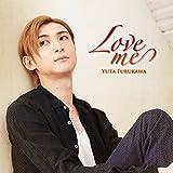 Love me (限定盤) (トレカ、DVD付)