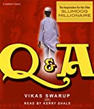 Slumdog Millionaire/ Q & A