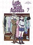 TVアニメ「リトルウィッチアカデミア」VOL.7 Blu-ray (初回生産限定版)