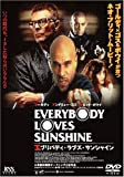 EVERYBODY LOVES SUNSHINE[DVD]