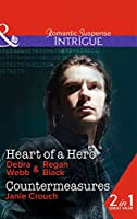 Heart Of A Hero: Heart of a Hero (the Specialists: Heroes Next Door, Book 2) / Countermeasures (Omega Sector, Book 2) (Intrigue)