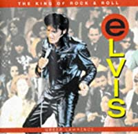 Elvis: The King of Rock & Roll (Expressions)