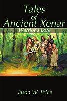 Tales of Ancient Xenar: Warrior's Lore