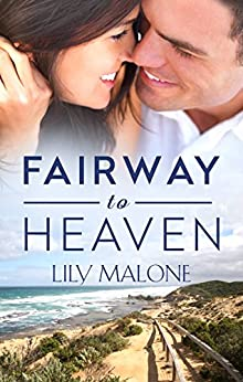 Fairway To Heaven by [Malone, Lily]