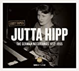 Lost Tapes The German Recordings 1952-1955 [輸入盤]