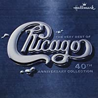 Very Best of Chicago: 40th Anniversary