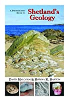 A Photographic Guide to Shetland's Geology 2015