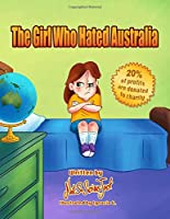 The Girl Who Hated Australia (Not So Serious Jack Series)