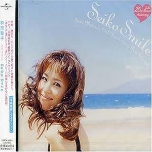 SEIKO Smile~SEIKO MATSUDA 25th Anniversary Best Selection~