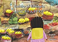 Colors of Ethiopia: In English and Tigrinya