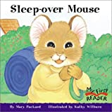 Sleep-Over Mouse (My First Reader)