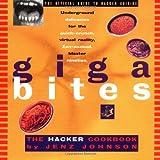 Giga Bites: The Hacker Cookbook