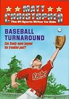 Baseball Turnaround (Matt Christopher Sports Classics)