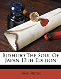 Bushido the Soul of Japan 13th Edition