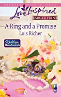 A Ring And A Promise (Love Inspired Large Print)
