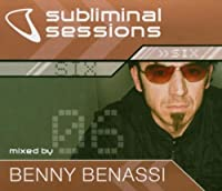 Subliminal Sessions 6 by Benny Benassi (2008-03-01)