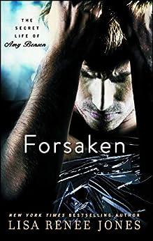 Forsaken (The Secret Life of Amy Bensen Book 3) by [Jones, Lisa Renee]