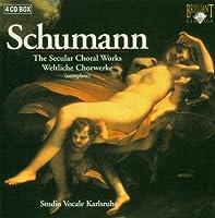 Secular Choral Works by ROBERT SCHUMANN (2006-04-04)