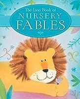 The Lion Book of Nursery Fables (Lion Nursery)