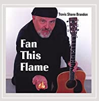 Fan This Flame