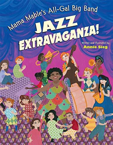 Mama Mable's All-Gal Big Band Jazz Extravaganza! (English Edition)