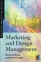 Marketing and Design Management (Advanced Marketing Series)