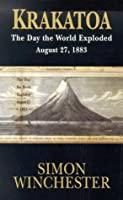 Krakatoa: The Day the World Exploded, August 27, 1883 (Thorndike Press Large Print Core Series)
