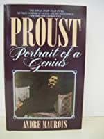 Proust: Portrait of a Genius