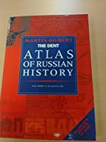 Routledge Atlas of Russian History: From 800 B. C. to the Present Day (Routledge Historical Atlases)