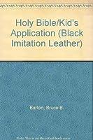 Holy Bible/Kid's Application (Black Imitation Leather)